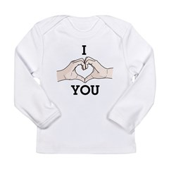 I Heart Hands You Long Sleeve Infant T-Shirt