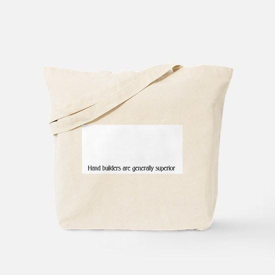 Handbuilders are generally su Tote Bag