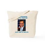 Wait a Minute Tote Bag