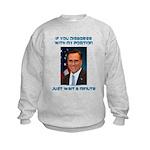 Wait a Minute Kids Sweatshirt