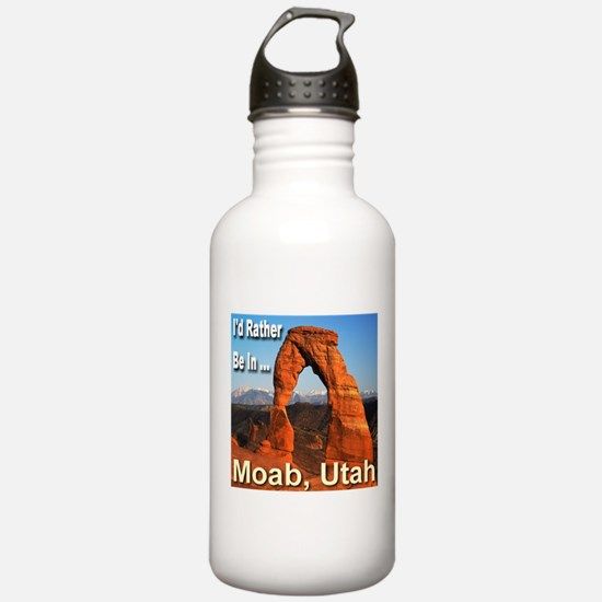 I'd Rather Be In ... Moab, Utah Water Bottle