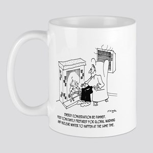 Energy Conservation Be Damned Mug