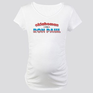 Oklahoman For Ron Paul Maternity T-Shirt