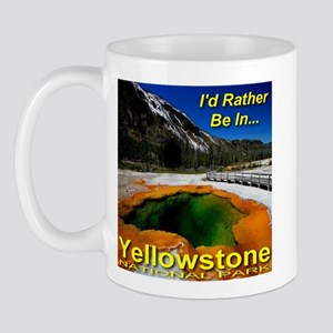 I'd Rather Be In Yellowstone Mug