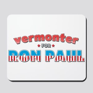 Vermonter For Ron Paul Mousepad