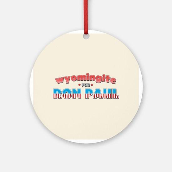 Wyomingite For Ron Paul Ornament (Round)