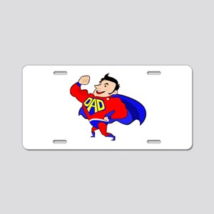 Fathers Day Super Dad Aluminum License Plate