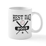 Best Dad 2013 Baseball Mug