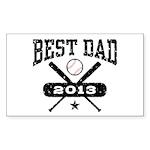 Best Dad 2013 Baseball Sticker (Rectangle)