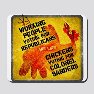 Chickens Voting for Col. Sand Mousepad