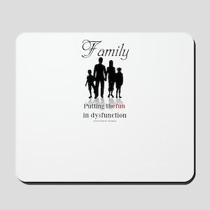 Family... Mousepad