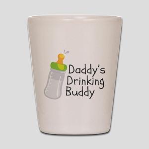 Daddy's Drinking Buddy Shot Glass