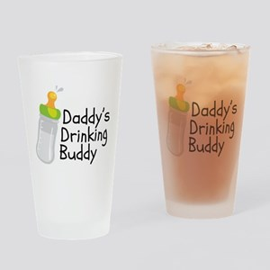 Daddy's Drinking Buddy Drinking Glass