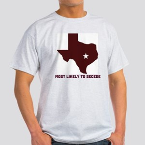 Most Likely To Secede (Maroon Light T-Shirt