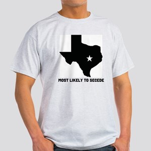 Most Likely To Secede (Black) Light T-Shirt