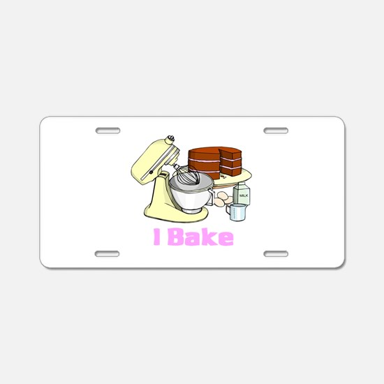 I Bake Aluminum License Plate