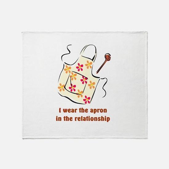 I wear the apron Throw Blanket