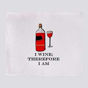 I wine therefore I am Throw Blanket