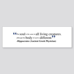 Hippocrates quote Bumper Sticker