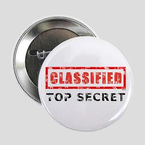 "Classified Top Secret 2.25"" Button"