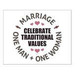 Celebrate Traditional Values Small Poster