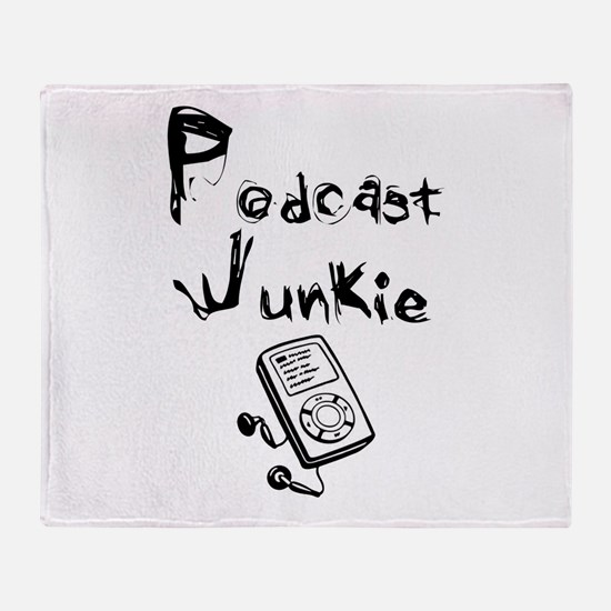 Podcast Junkie Throw Blanket
