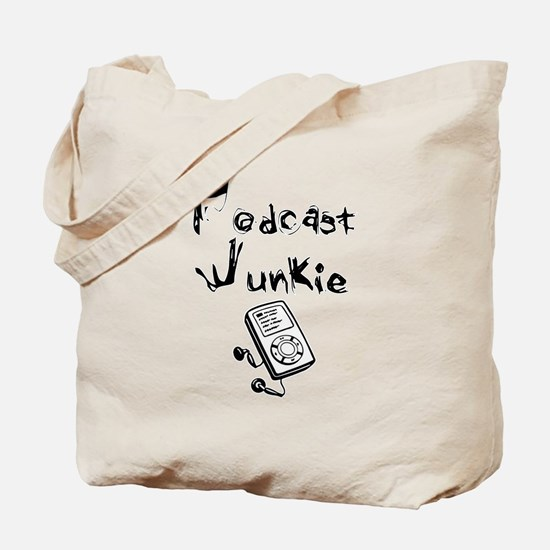 Podcast Junkie Tote Bag
