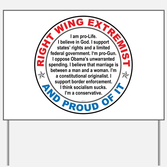 Right Wing Extremist Yard Sign