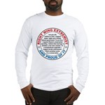 Right Wing Extremist Long Sleeve T-Shirt
