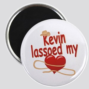 Kevin Lassoed My Heart Magnet