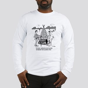 Teepee W/ Aluminum Siding Long Sleeve T-Shirt
