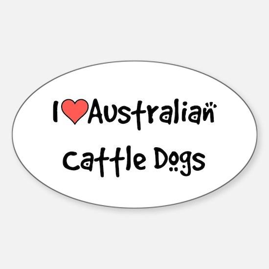 I heart Australian Cattle Dogs Sticker (Oval)
