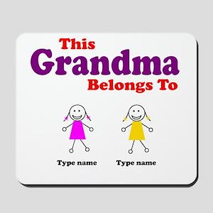 This Grandma Belongs 2 Two Mousepad