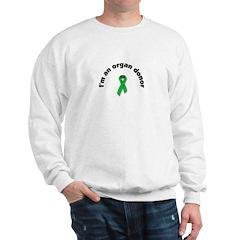 Sweatshirt I'm an organ donor