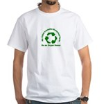 White T-Shirt my child contains recycled