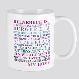 Rhinebeck is my home. Mug