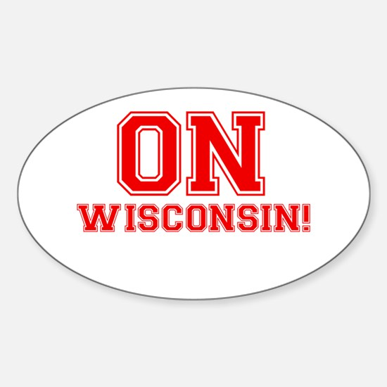 On Wisconsin Sticker (Oval)
