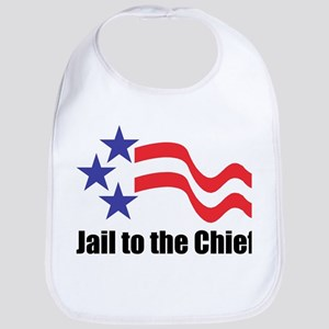 Jail to the Chief Bib