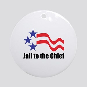 Jail to the Chief Ornament (Round)
