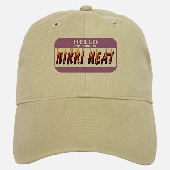 Hello Name is Nikki Heat Baseball Baseball Cap