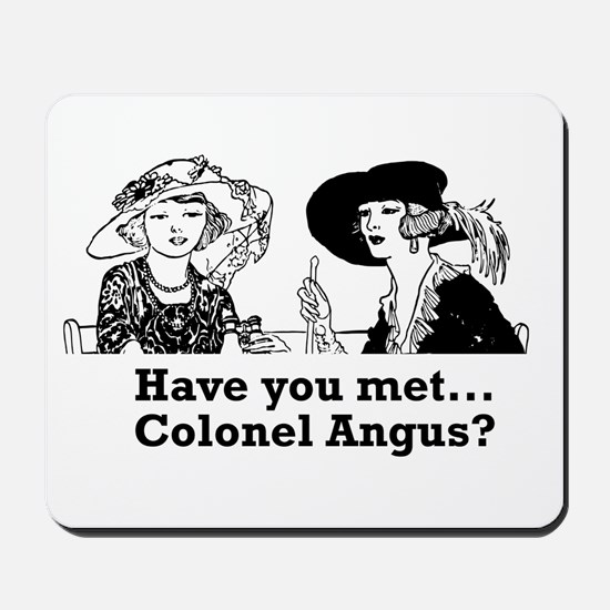 Colonel Angus Mousepad