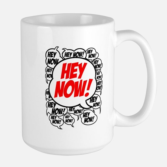 Hey Now Large Mug