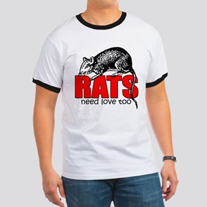 """""""Rats Need Love Too"""" Ringer T"""