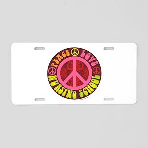 Peace, Love, Nursing School Aluminum License Plate