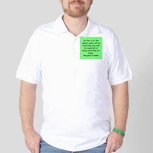 ben franklin quotes Golf Shirt
