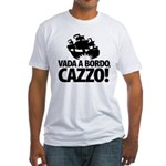 Vada a bordo, CAZZO! Fitted T-Shirt