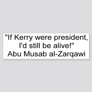 Zarqawi's Last Words Bumper Sticker