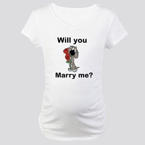 Will You Marry Me? Maternity T-Shirt