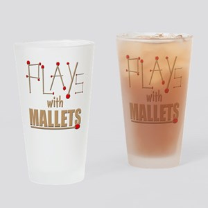 Mallets Drinking Glass