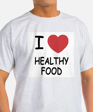 I heart healthy food T-Shirt